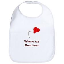 Where Mom Lives Bib