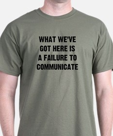 What We've Got T-Shirt