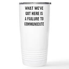 What We've Got Thermos Mug