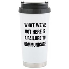 What We've Got Travel Mug