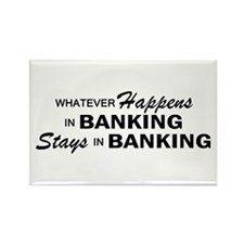 Whatever Happens - Banking Rectangle Magnet