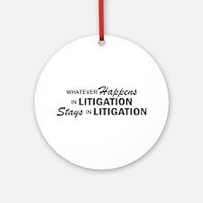 Whatever Happens - Litigation Ornament (Round)