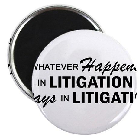 Whatever Happens - Litigation Magnet