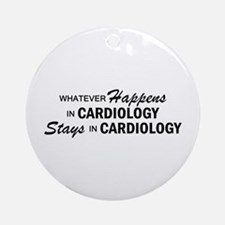 Whatever Happens - Cardiology Ornament (Round)