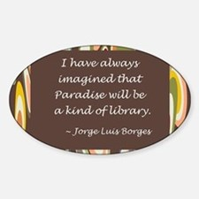 Paradise the Library Sticker (Oval)