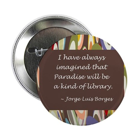 "Paradise the Library 2.25"" Button"