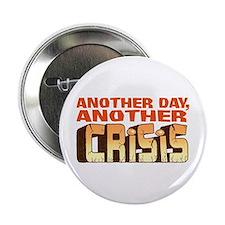 """CRISIS 2.25"""" Button"""