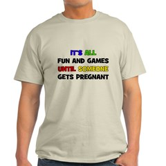Fun and Games Pregnant T-Shirt