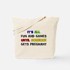 Fun and Games Pregnant Tote Bag