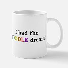 I had the NOODLE dream! Mug