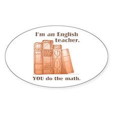 English Teacher/Math Bumper Stickers