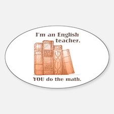 English Teacher/Math Decal