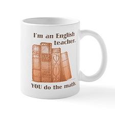 English Teacher/Math Mug