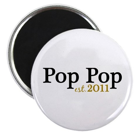 "New Pop Pop 2011 2.25"" Magnet (10 pack)"
