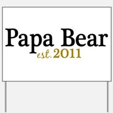 New Papa Bear 2011 Yard Sign