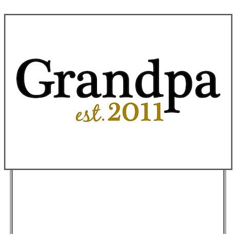 New Grandpa 2011 Yard Sign