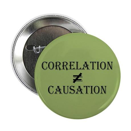 """Correlation Causation 2.25"""" Button"""
