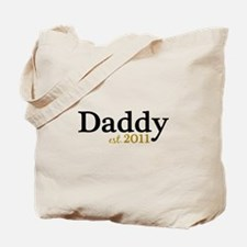 New Daddy 2011 Tote Bag
