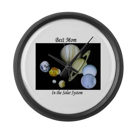 Best Mom in the Solar system Large Wall Clock