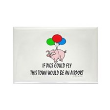 If pigs could fly... Rectangle Magnet