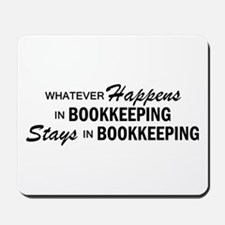 Whatever Happens - Bookkeeping Mousepad