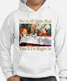 WE'RE ALL QUITE MAD Hoodie
