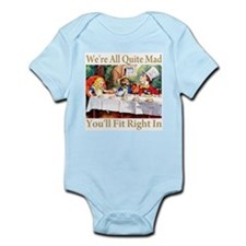 WE'RE ALL QUITE MAD Infant Bodysuit