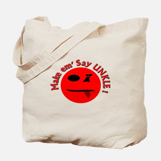 Makem' Say UNKLE! Tote Bag