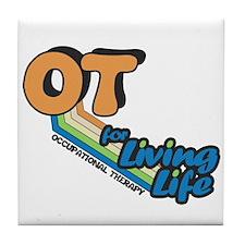 OT For Living Life Tile Coaster