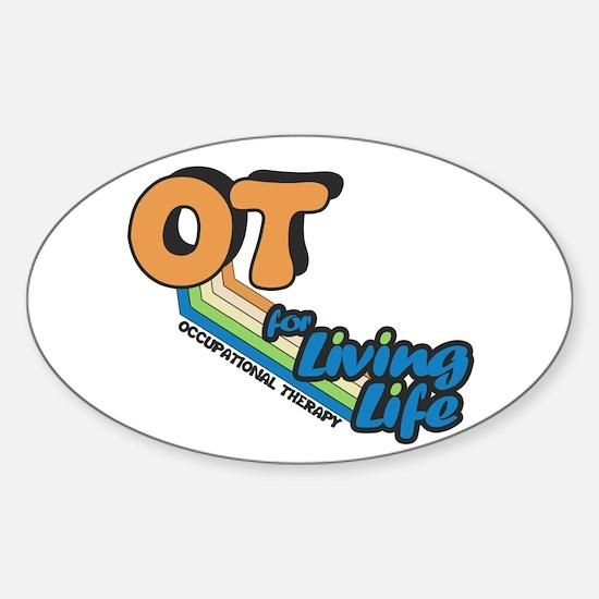 OT For Living Life Sticker (Oval)