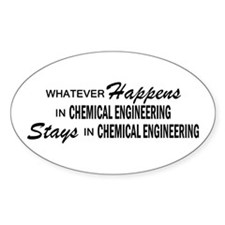 Whatever Happens - Chemical Engineering Decal