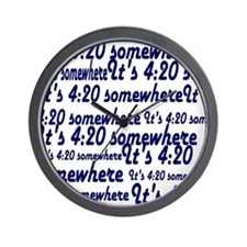 It's 4:20 somewhere Wall Clock