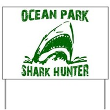 Shark Hunter Yard Sign