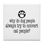DOG PEOPLE Tile Coaster