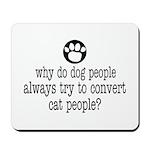 DOG PEOPLE Mousepad