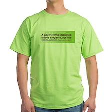 Allegiance, Not Love...Parental Alienation T-shirt
