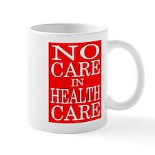 HEALTH CARE Mug
