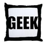 GEEK (Bold) Throw Pillow