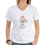Give A Hoot Recycle Women's V-Neck T-Shirt