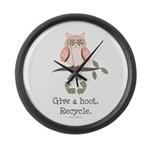 Give A Hoot Recycle Large Wall Clock