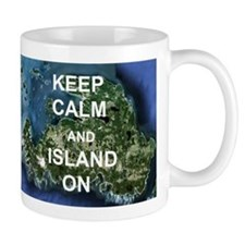 Keep Calm And Island On - Drummond Island Mug