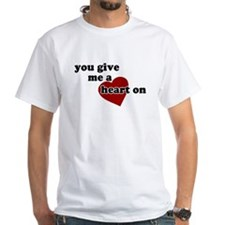 You give me a heart on Shirt