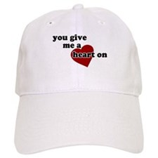 You give me a heart on Baseball Cap