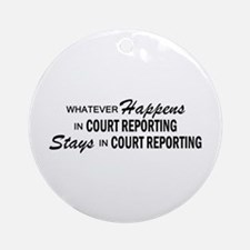 Whatever Happens - Court Reporting Ornament (Round