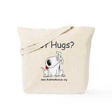 Got Hugs? Ruffy Tote Bag