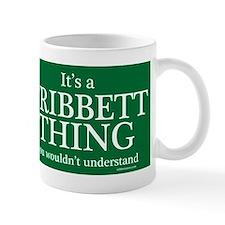 It's a Tribbett Thing Mug