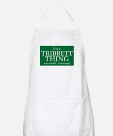It's a Tribbett Thing Apron