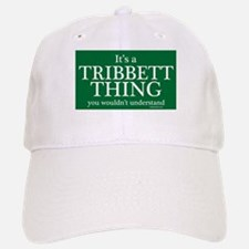 It's a Tribbett Thing Baseball Baseball Cap