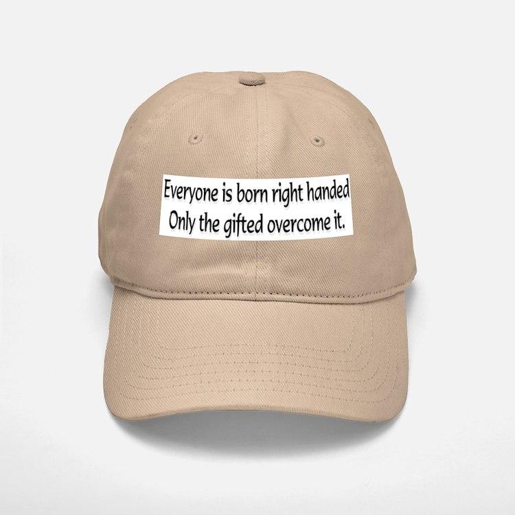 Everyone is born .... Baseball Baseball Cap