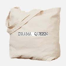 DRAMA QUEEN (Type) Tote Bag